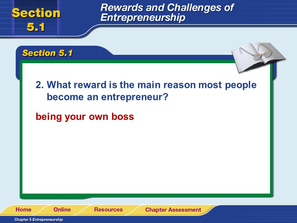 What reward is the main reason most people become an entrepreneur