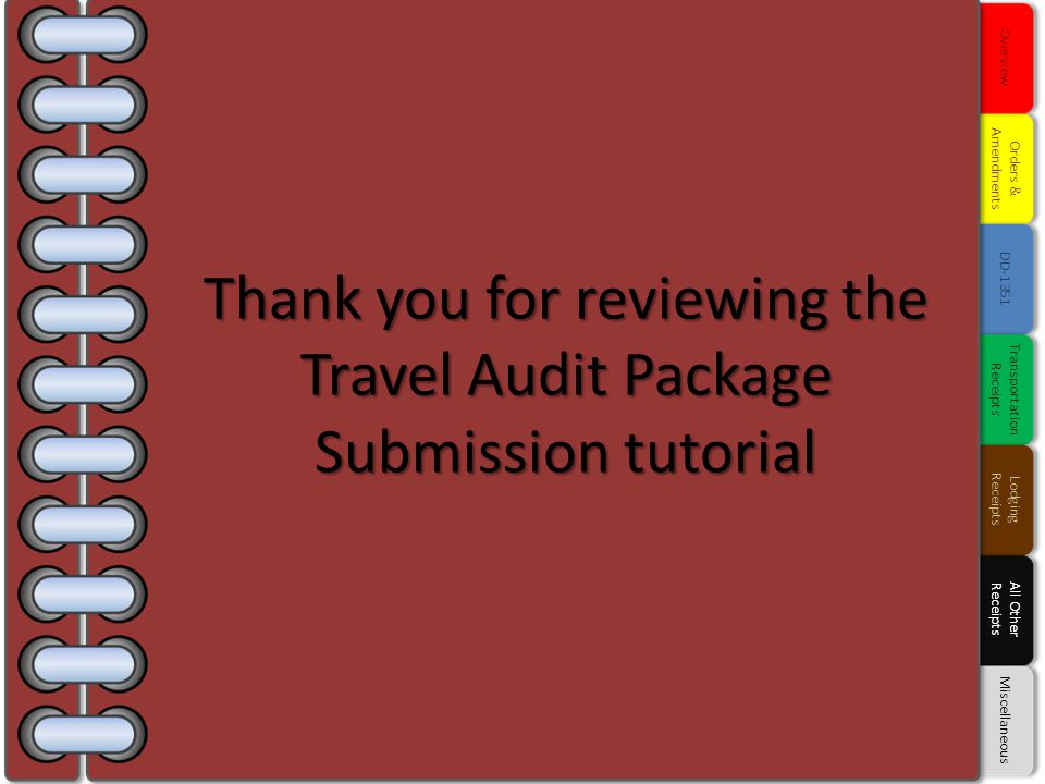 Thank you for reviewing the Travel Audit Package Submission tutorial
