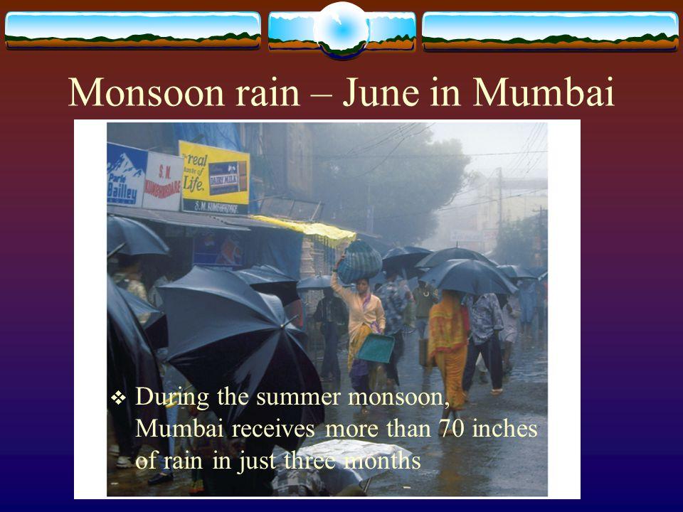 Monsoon rain – June in Mumbai