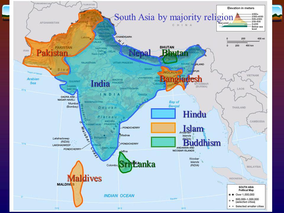 Pakistan South Asia by majority religion. India. Nepal. Bhutan. Bangladesh. Hindu. Islam. Buddhism.