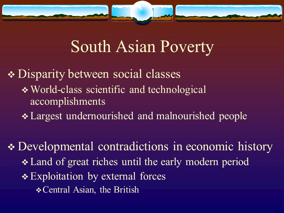 South Asian Poverty Disparity between social classes