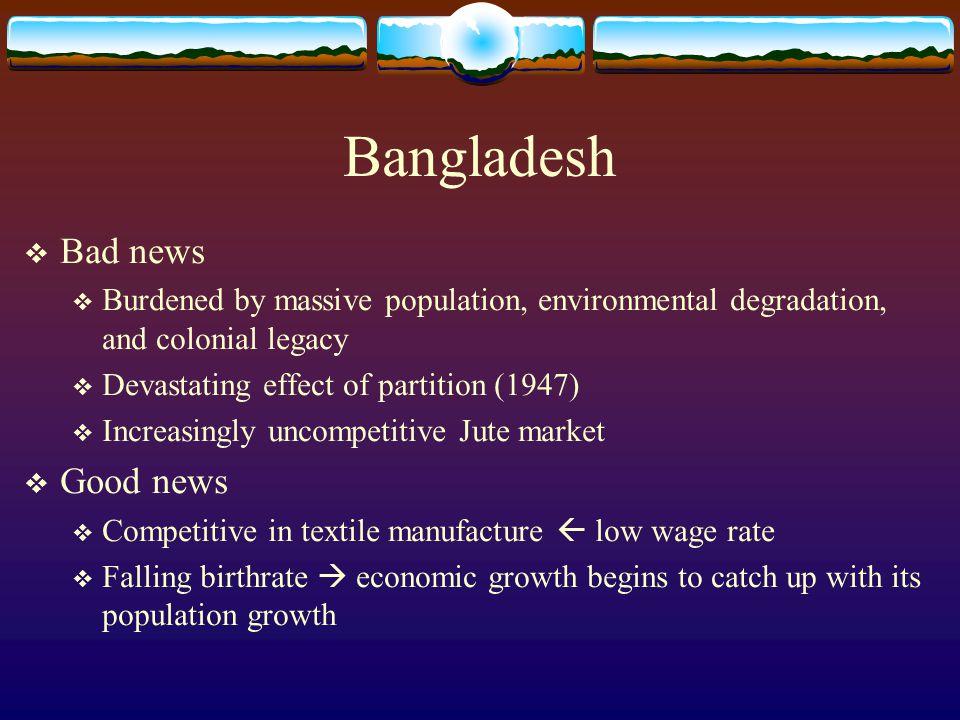 Bangladesh Bad news Good news