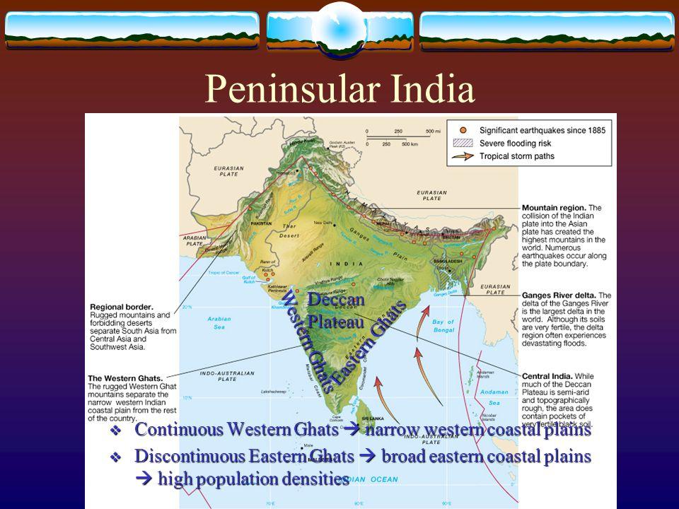 Peninsular India Deccan Plateau Eastern Ghats Western Ghats