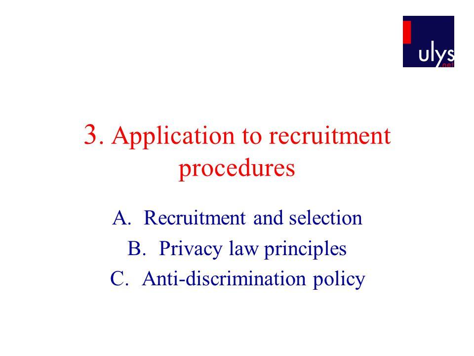 3. Application to recruitment procedures