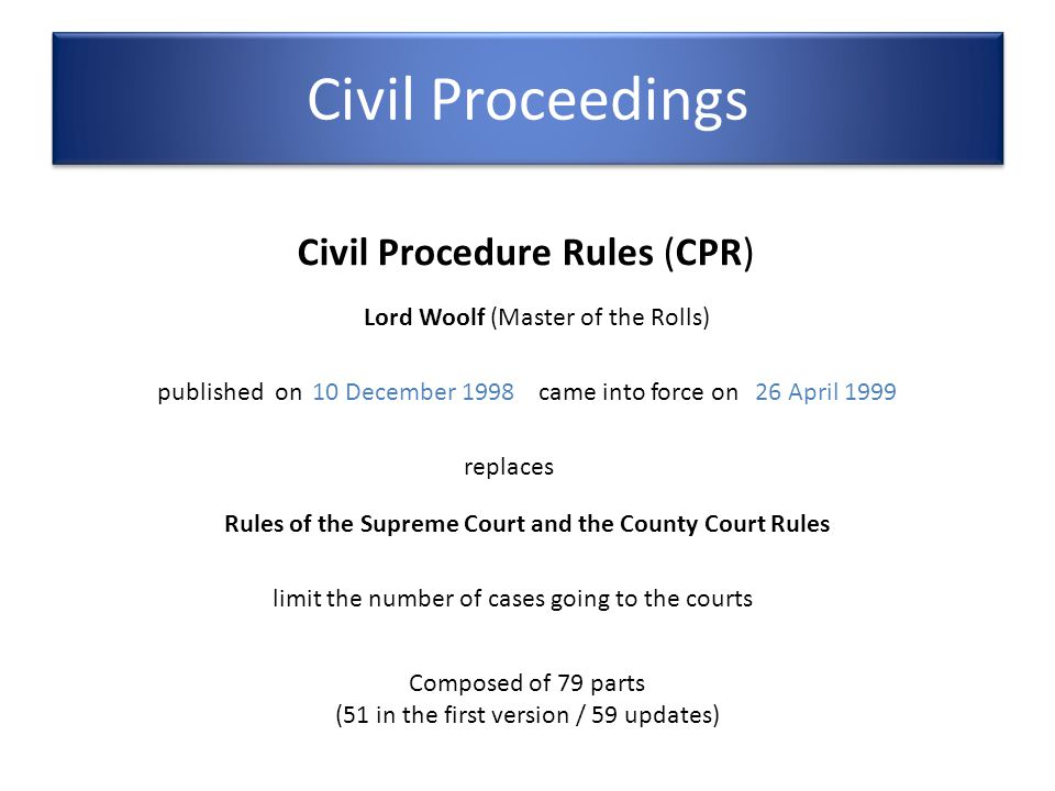 Rules of the Supreme Court and the County Court Rules