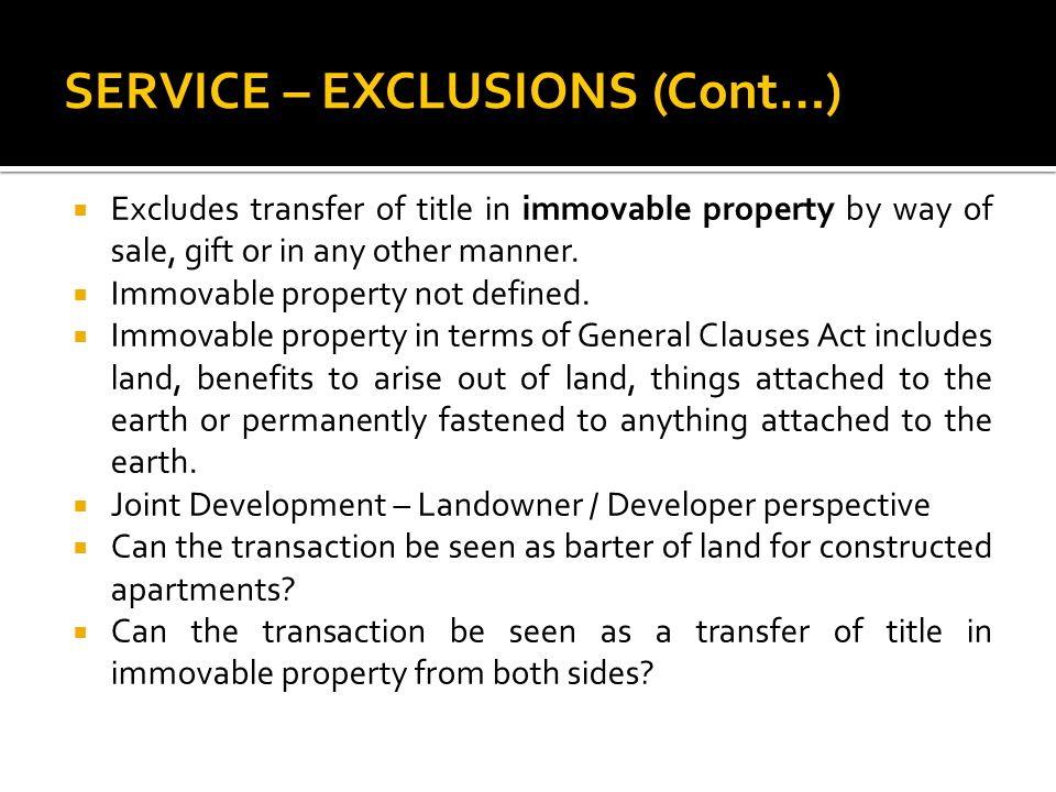 SERVICE – EXCLUSIONS (Cont…)