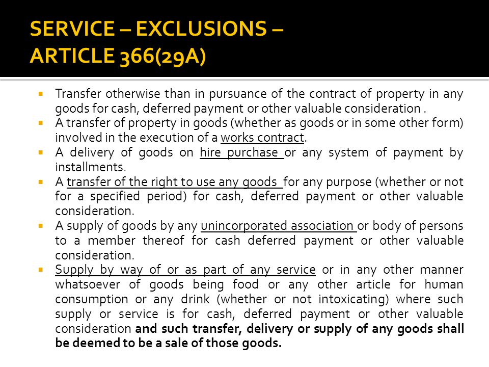SERVICE – EXCLUSIONS – ARTICLE 366(29A)