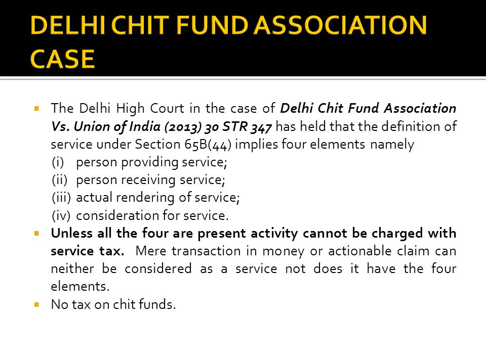 DELHI CHIT FUND ASSOCIATION CASE