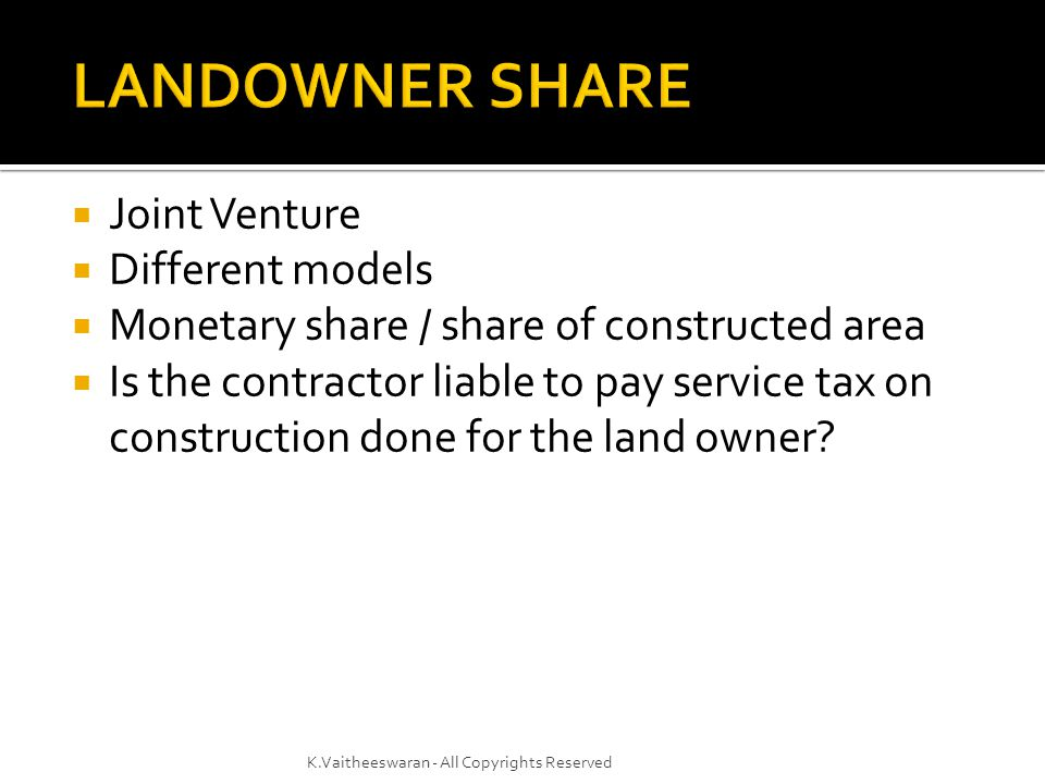 LANDOWNER SHARE Joint Venture Different models