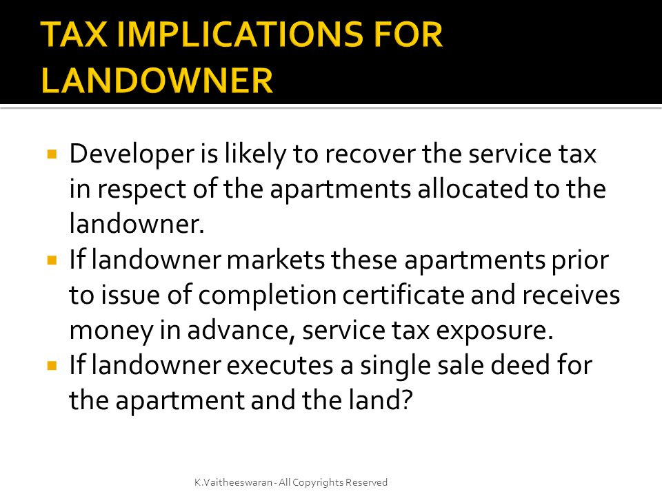 TAX IMPLICATIONS FOR LANDOWNER