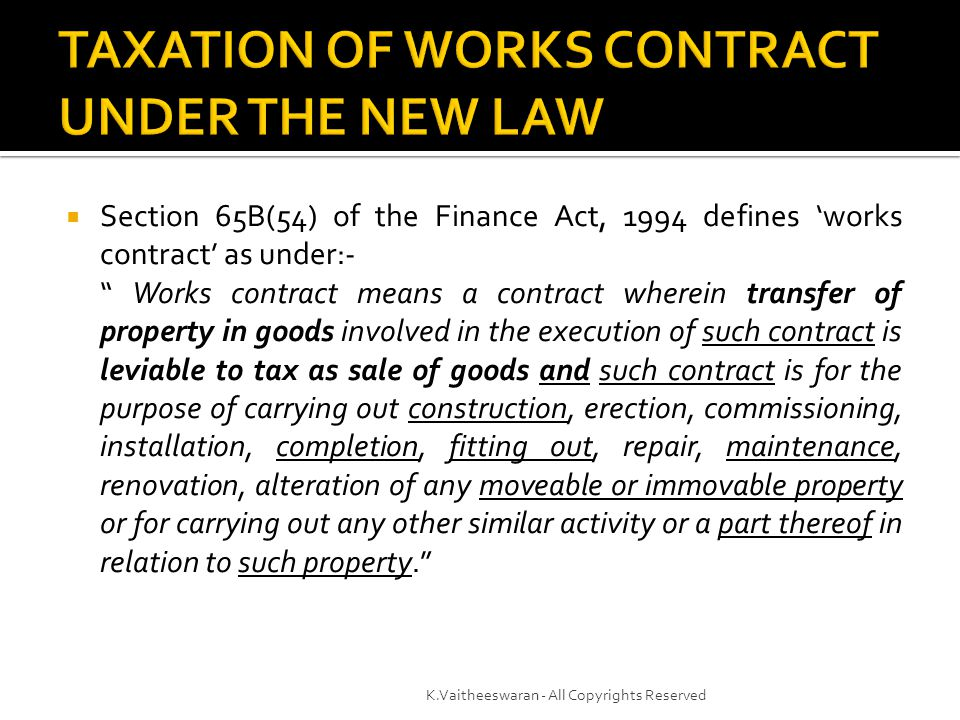TAXATION OF WORKS CONTRACT UNDER THE NEW LAW