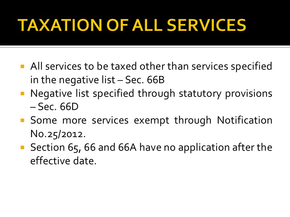 TAXATION OF ALL SERVICES