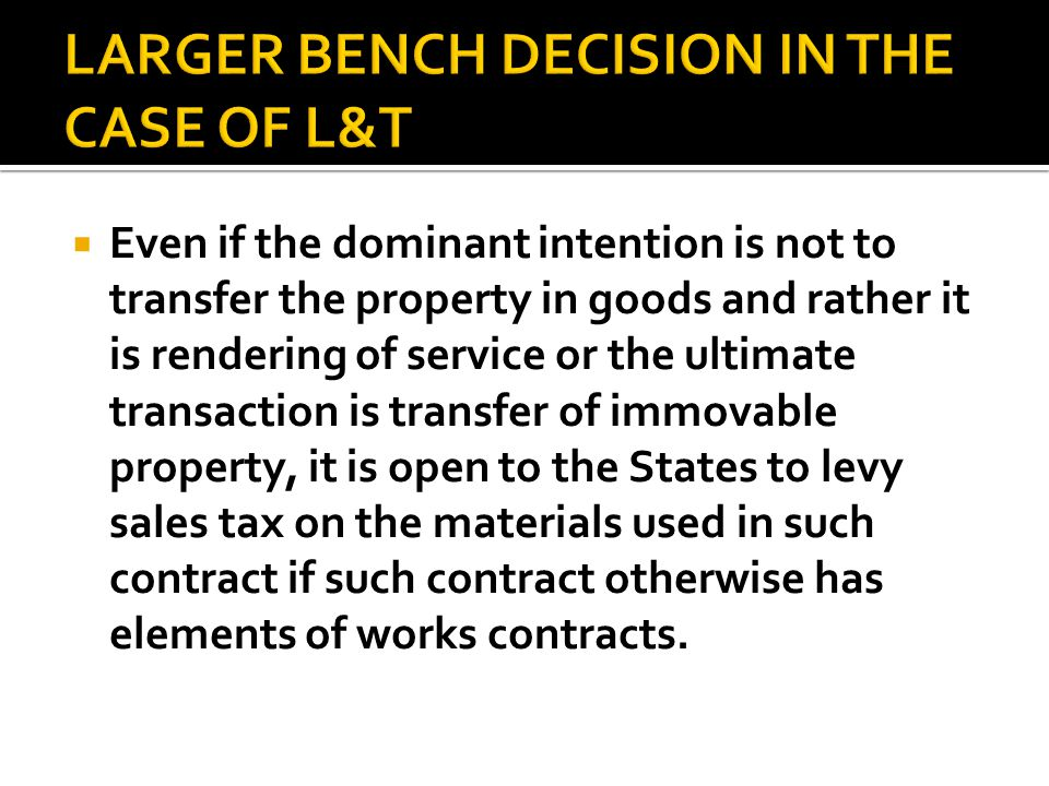 LARGER BENCH DECISION IN THE CASE OF L&T