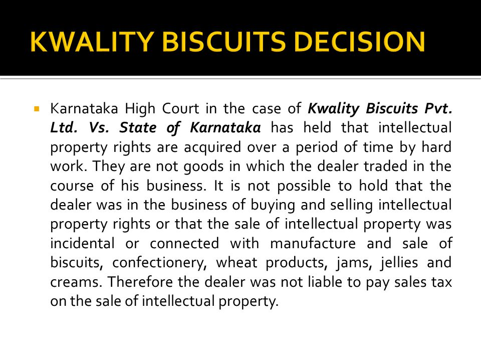 KWALITY BISCUITS DECISION