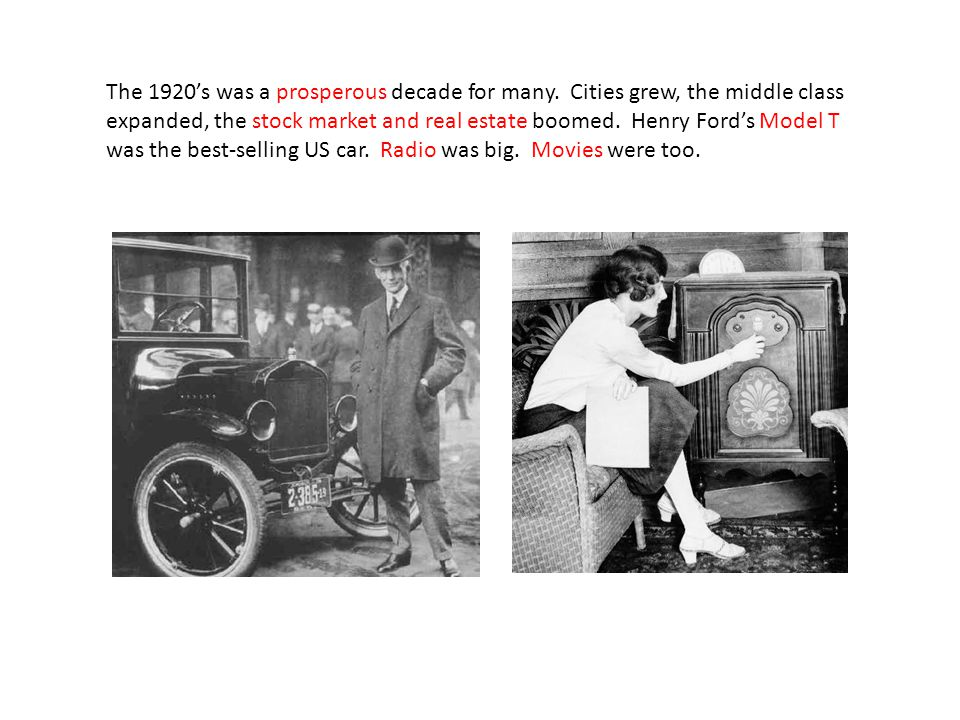 The 1920's was a prosperous decade for many