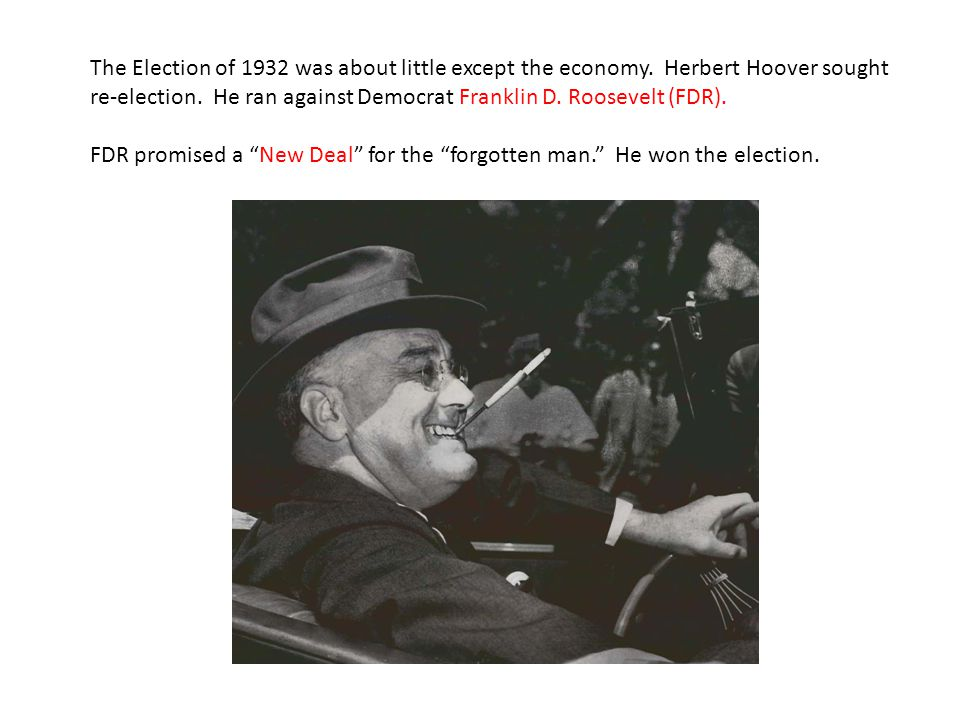 The Election of 1932 was about little except the economy
