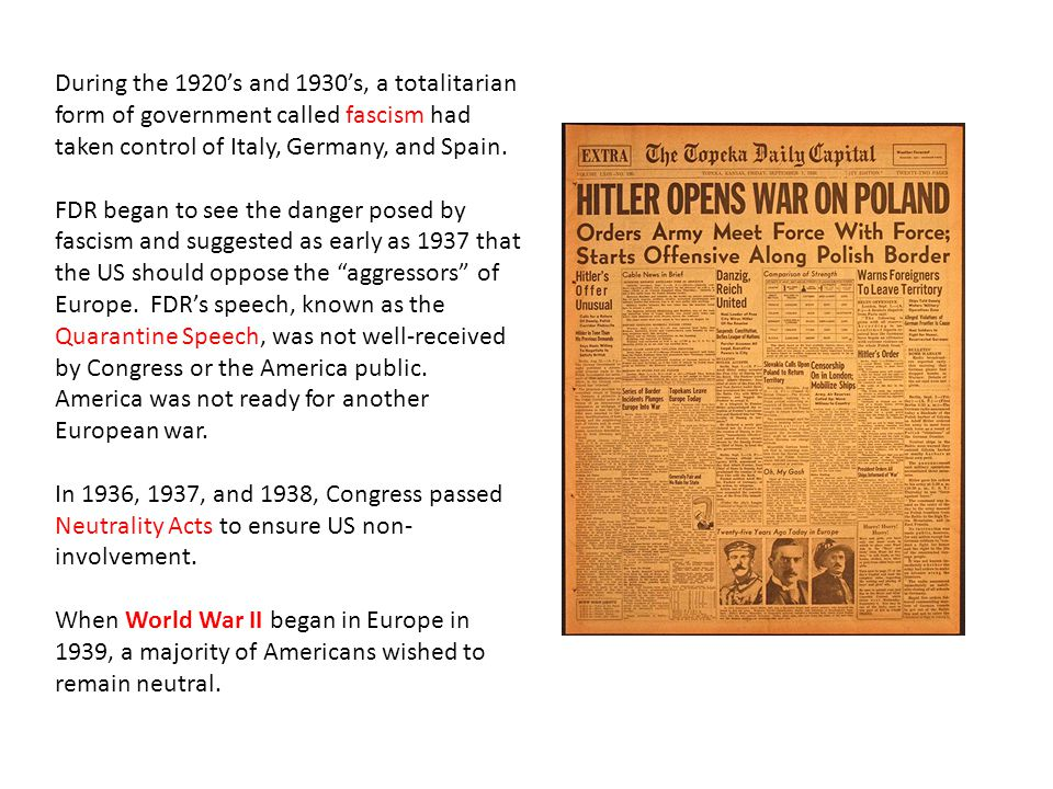 During the 1920's and 1930's, a totalitarian form of government called fascism had taken control of Italy, Germany, and Spain.