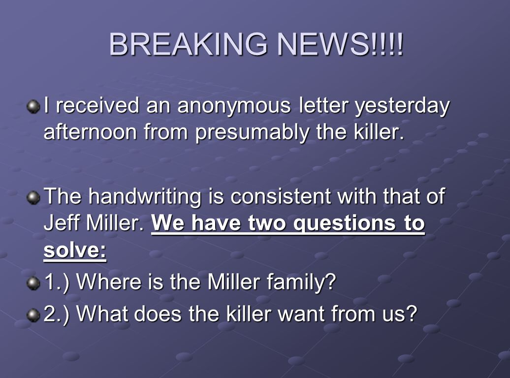 BREAKING NEWS!!!! I received an anonymous letter yesterday afternoon from presumably the killer.