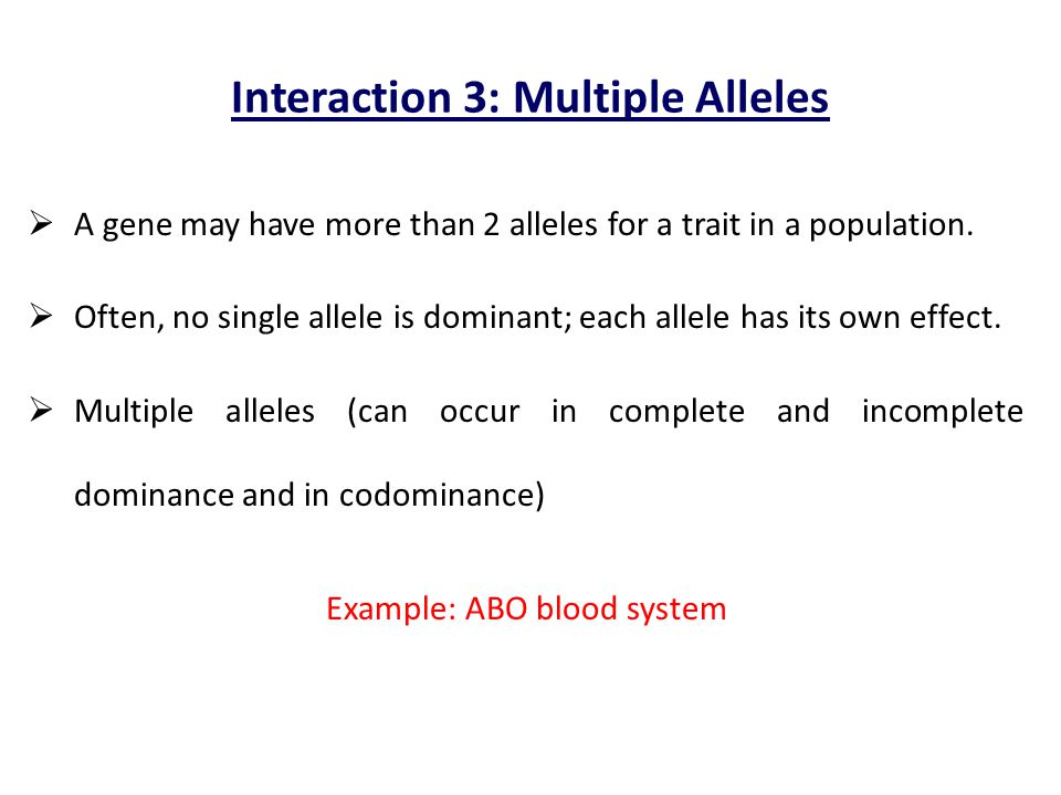 Interaction 3: Multiple Alleles