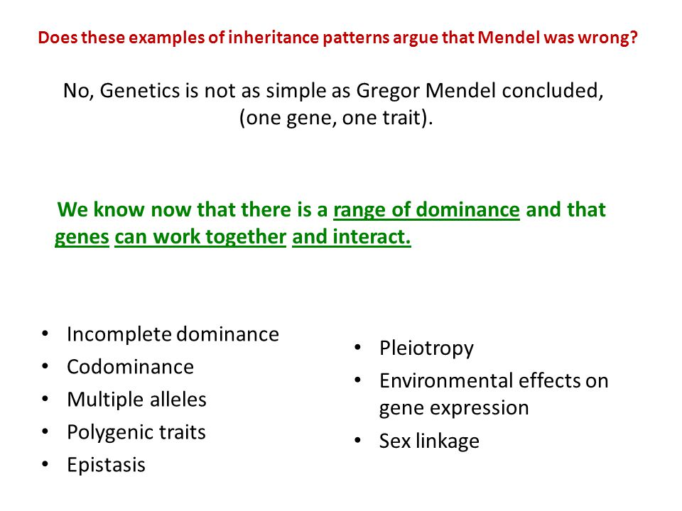 Environmental effects on gene expression Sex linkage