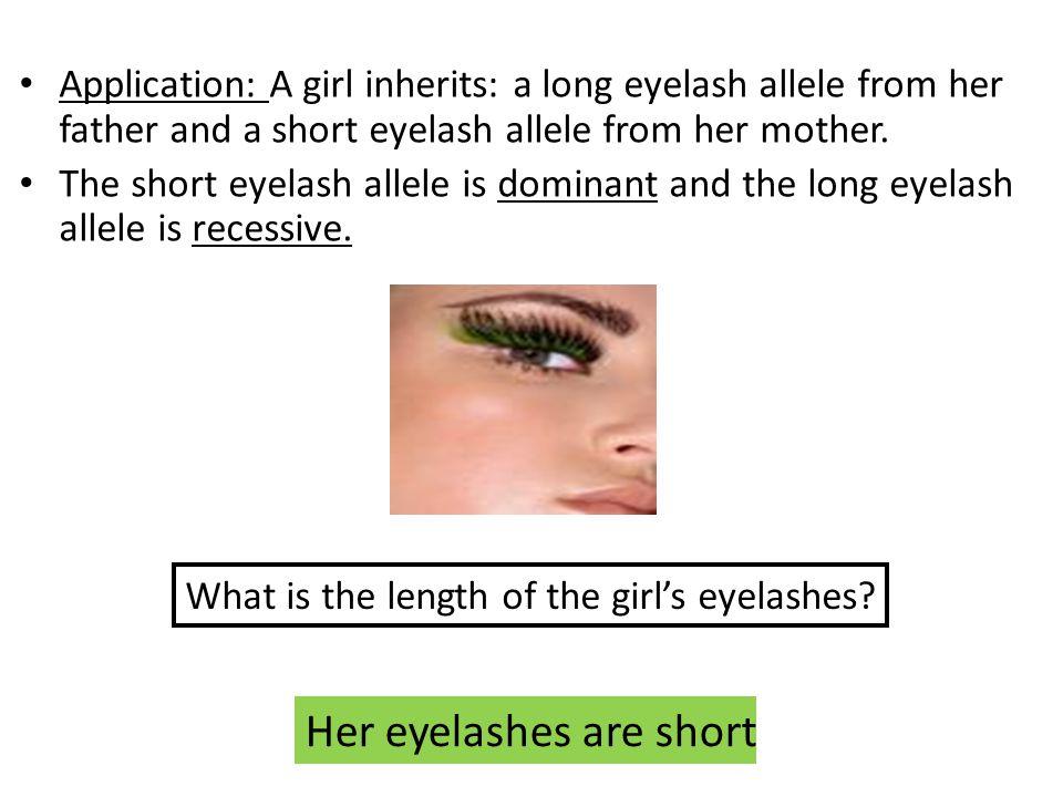 Her eyelashes are short
