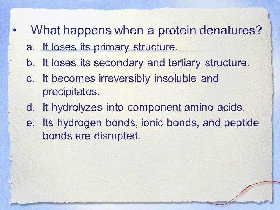 What happens when a protein denatures