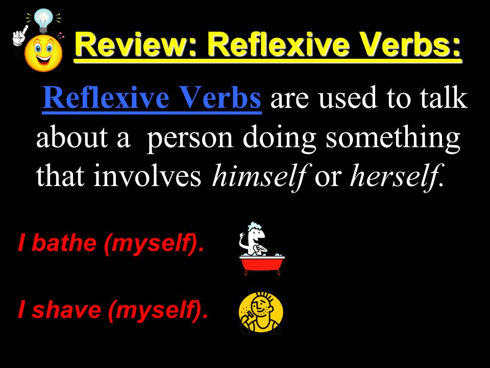 Review: Reflexive Verbs: