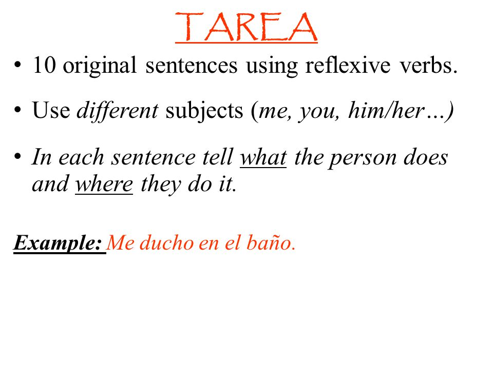 TAREA 10 original sentences using reflexive verbs.