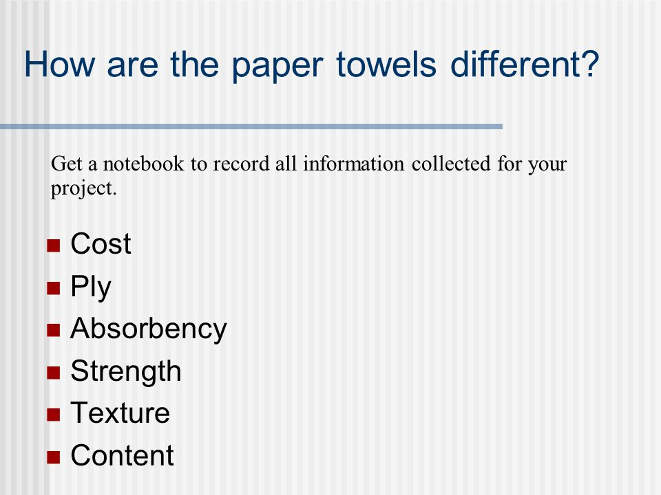 How are the paper towels different