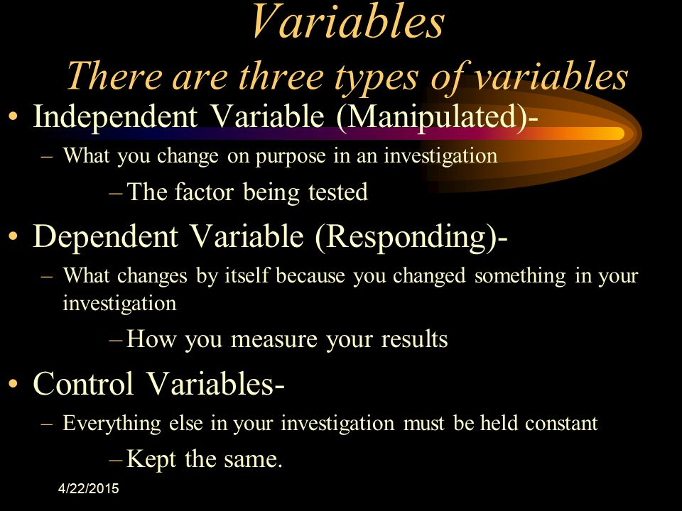 Variables There are three types of variables