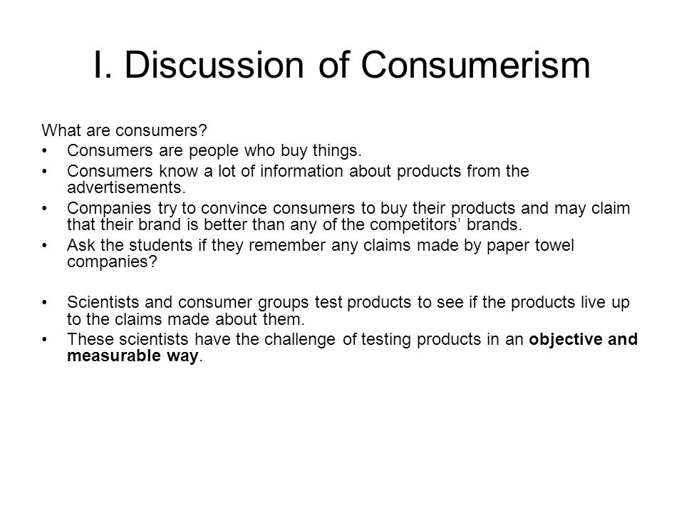 I. Discussion of Consumerism