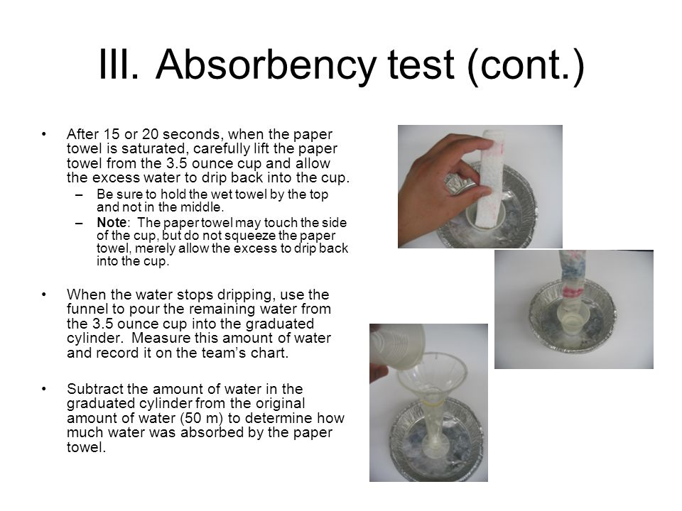 III. Absorbency test (cont.)