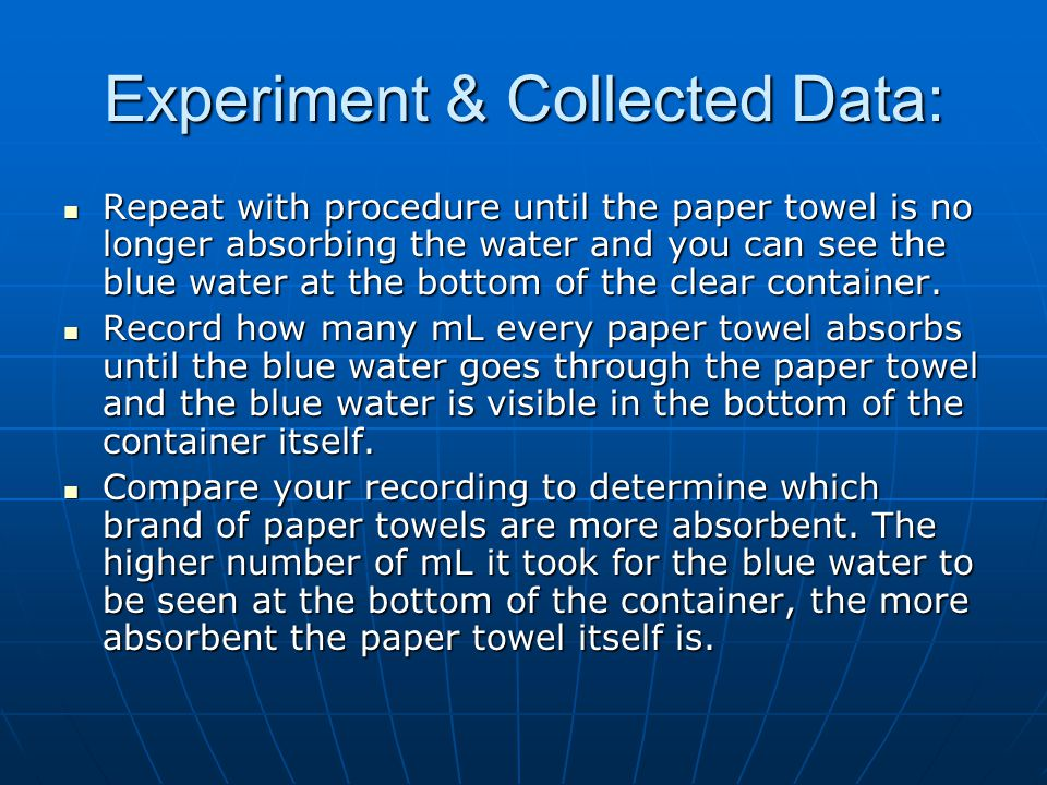 Experiment & Collected Data:
