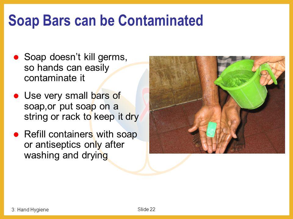 Soap Bars can be Contaminated