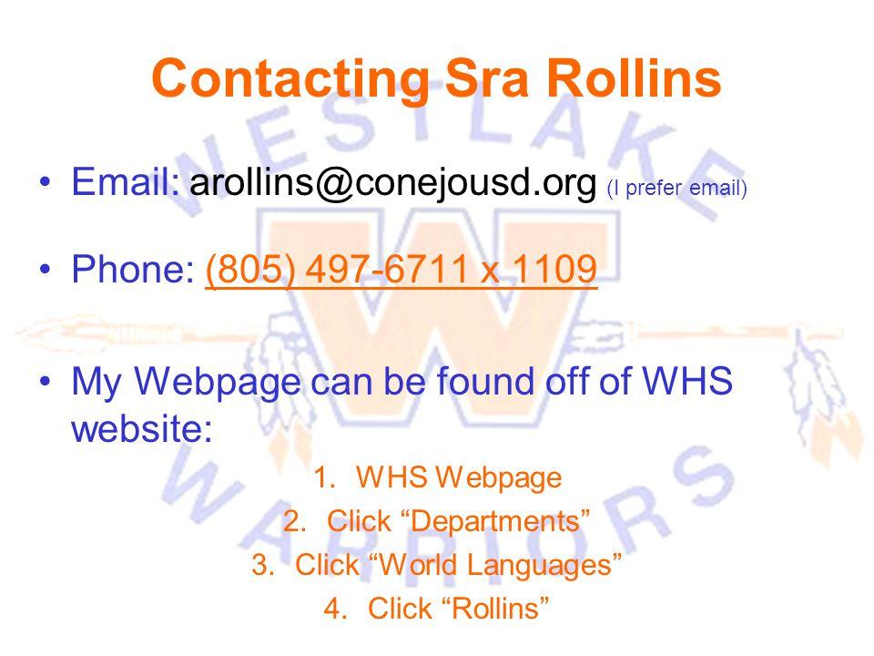 Contacting Sra Rollins
