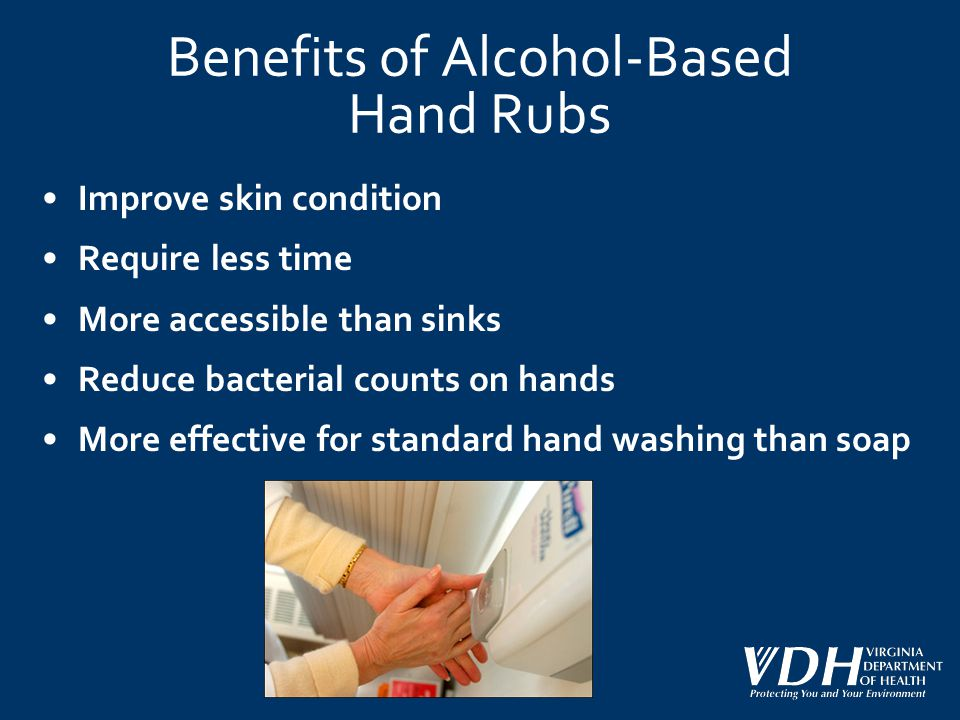 Benefits of Alcohol-Based Hand Rubs