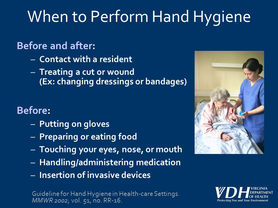 When to Perform Hand Hygiene