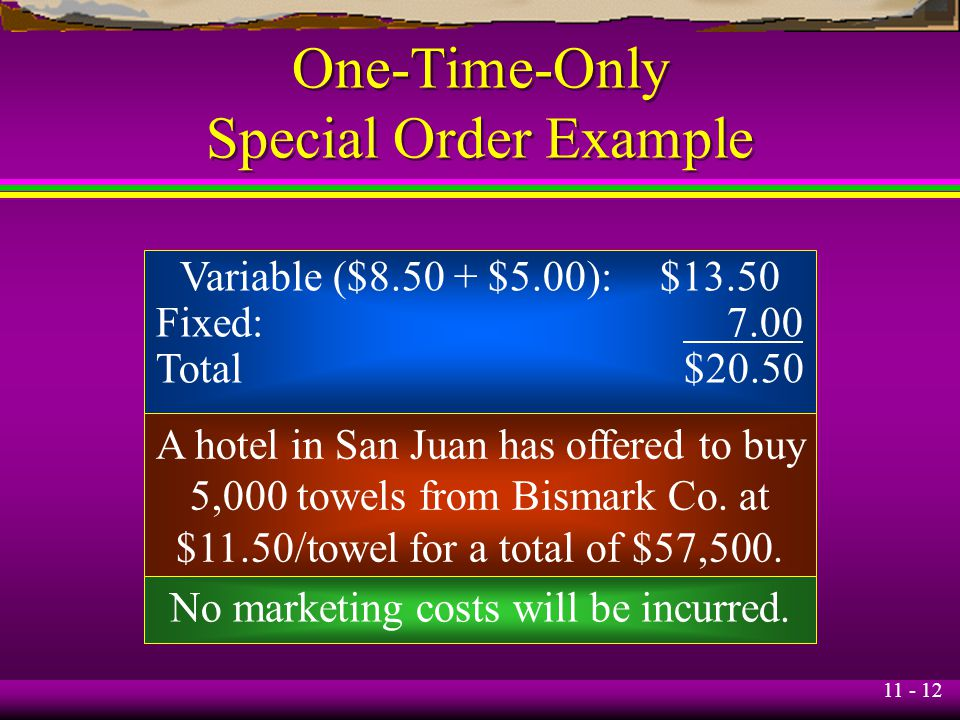 One-Time-Only Special Order Example