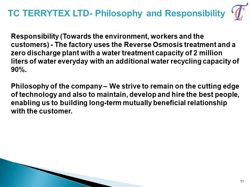 TC TERRYTEX LTD- Philosophy and Responsibility