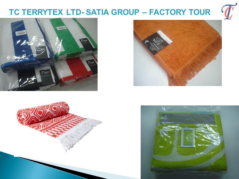 TC TERRYTEX LTD- SATIA GROUP – FACTORY TOUR