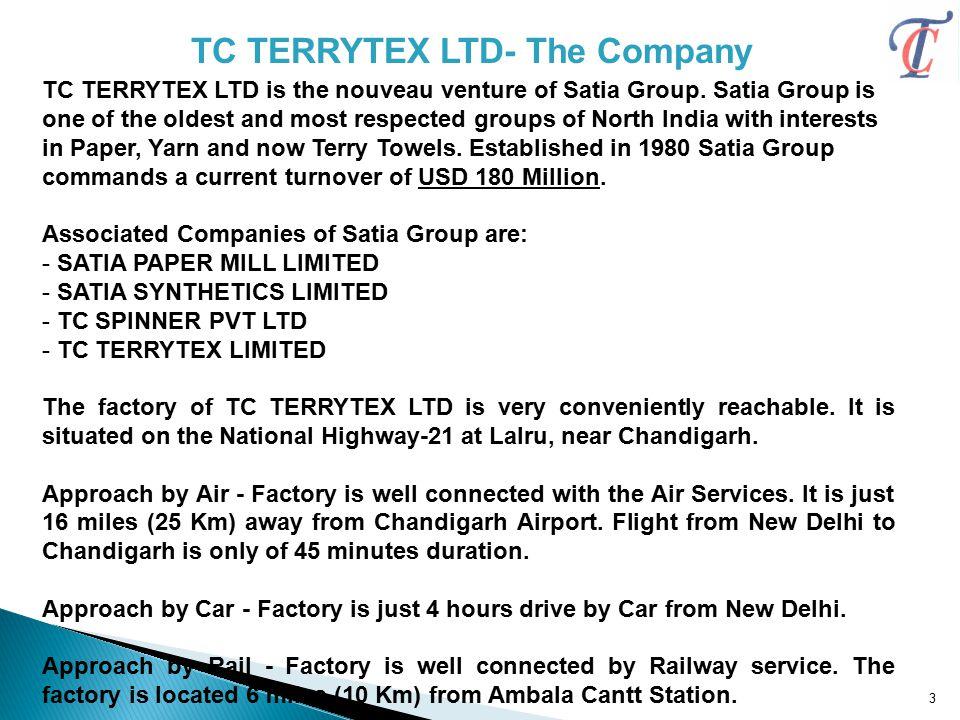 TC TERRYTEX LTD- The Company