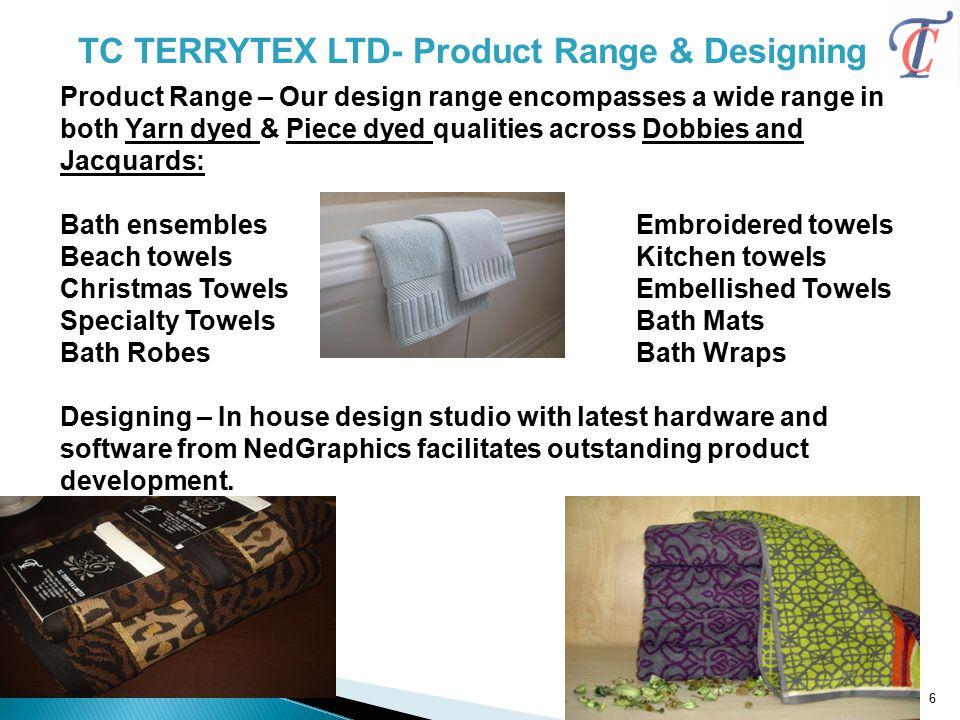 TC TERRYTEX LTD- Product Range & Designing
