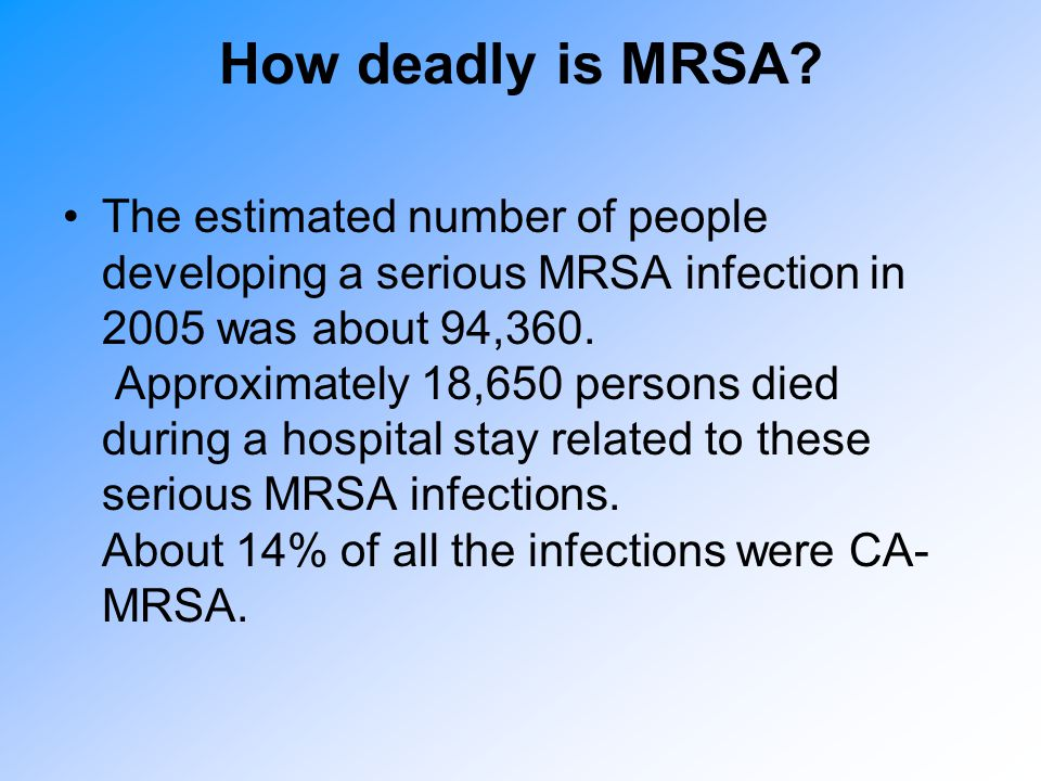 How deadly is MRSA
