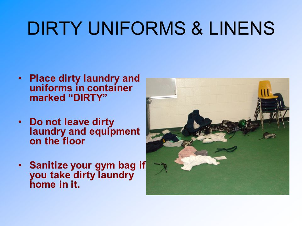 DIRTY UNIFORMS & LINENS