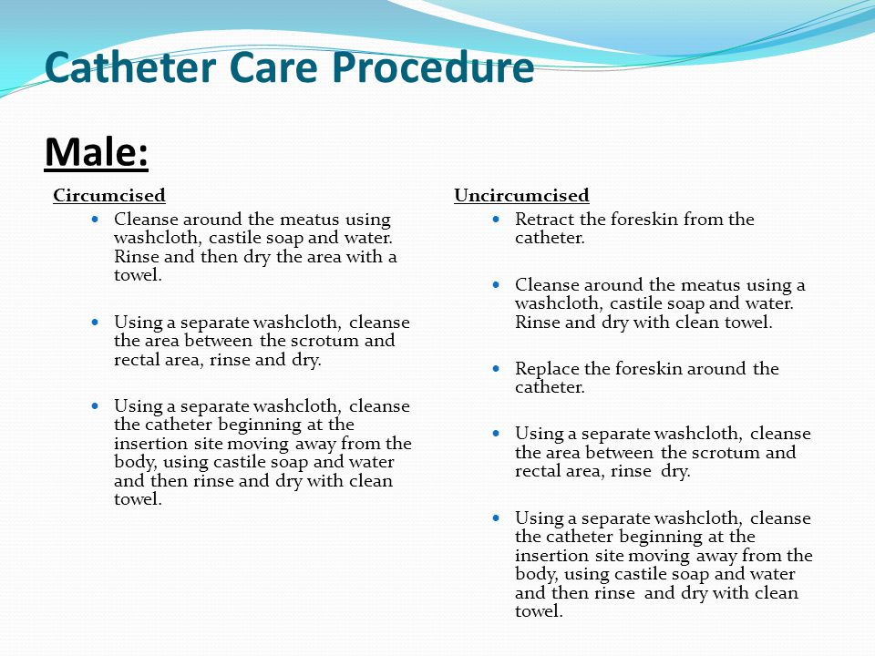 Catheter Care Procedure