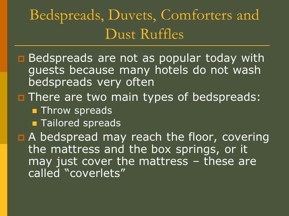 Bedspreads, Duvets, Comforters and Dust Ruffles