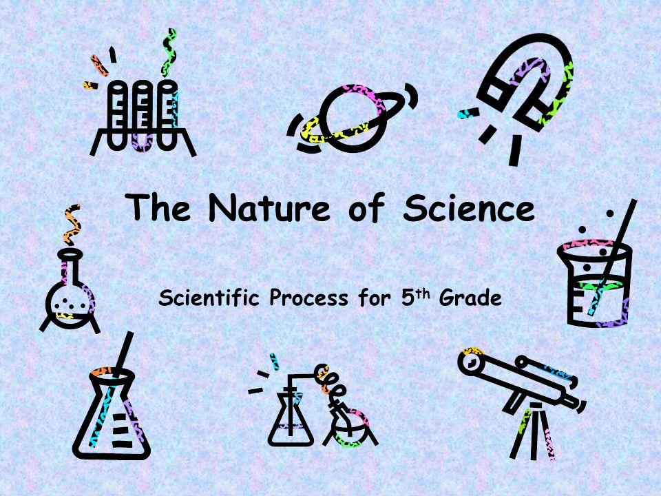 Scientific Process for 5th Grade