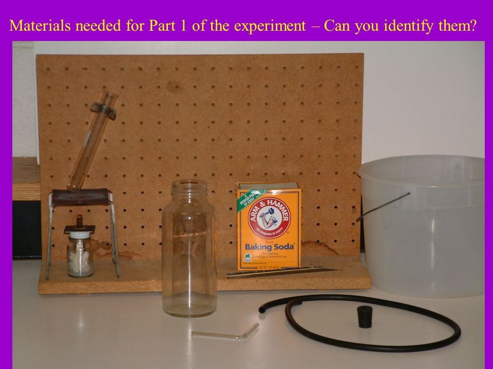 Materials needed for Part 1 of the experiment – Can you identify them