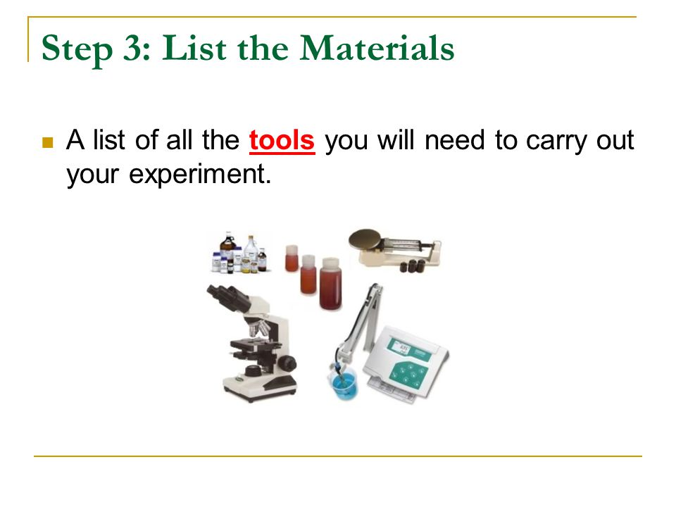 Step 3: List the Materials