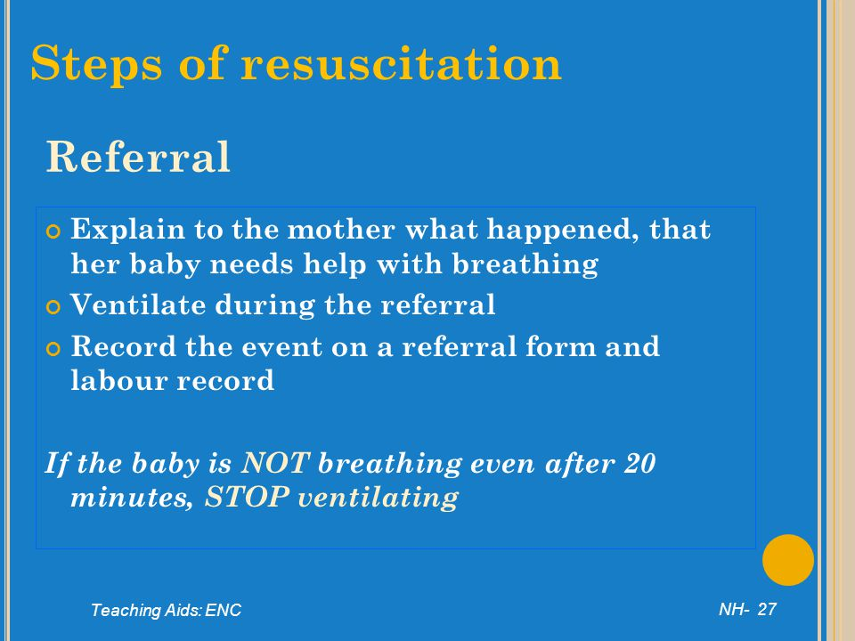 Steps of resuscitation